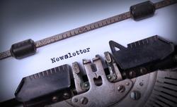 Vintage inscription made by old typewriter, Newsletter