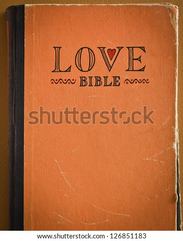 Vintage Love Bible with love commandments
