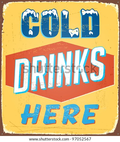 Vintage metal sign - Cold Drinks Here - Raster Version