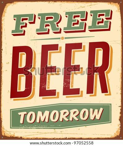 Vintage metal sign - Free Beer Tomorrow - Raster Version