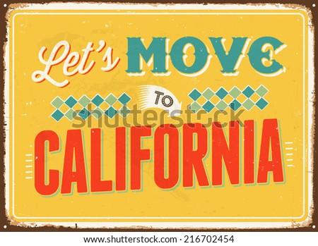 Vintage metal sign - Let's move to California - JPG Version