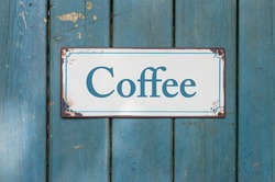 Vintage rusty metal sign  - Coffee