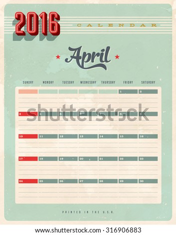 Vintage style 2016 Calendar - April - Vector EPS10. Grunge effects can be easily removed for a brand new, clean sign. #316906883