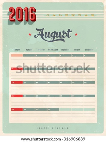 Vintage style 2016 Calendar - August - Vector EPS10. Grunge effects can be easily removed for a brand new, clean sign. #316906889