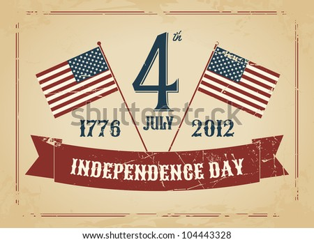 Vintage style greeting card for Independence Day.