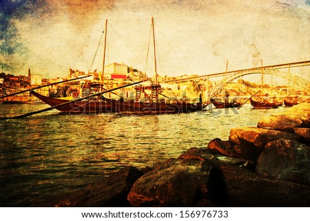 vintage style picture of old ships on the river Douro in the harbour of Porto, Portugal