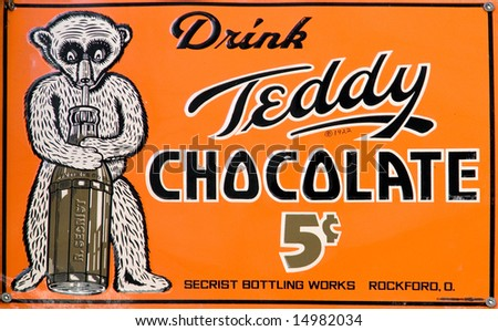 "Vintage ""Teddy chocolate"" drink sign"