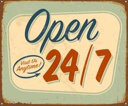 Vintage tin sign - Open 24/7 sign - Raster version.