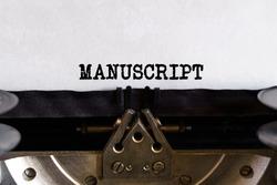 Vintage typewriter with printed text - MANUSCRIPT