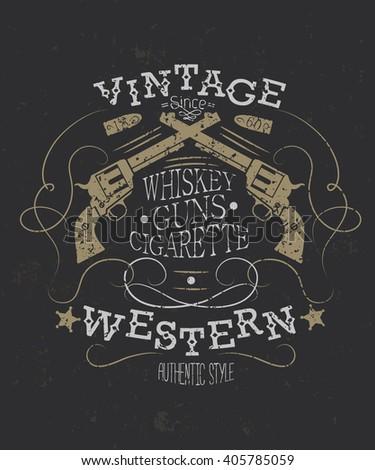 Vintage western t-shirt or poster.