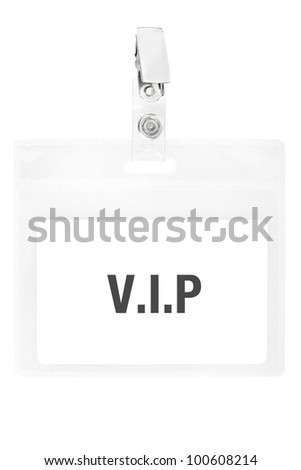 Vip badge or ID pass isolated on white background, clipping path included