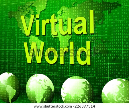 Virtual World Representing Web Site And Worldwide