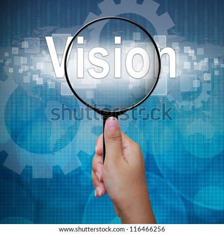 Vision, word in Magnifying glass ,business background