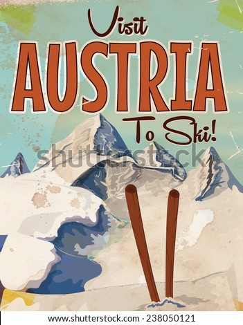 Visit Austria to ski, Visit Austria to ski vintage or classic vacation travel poster art.