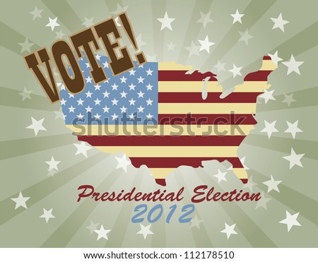 Vote Presidential Election 2012 with USA Flag in Map Silhouette Retro Raster Vector Illustration