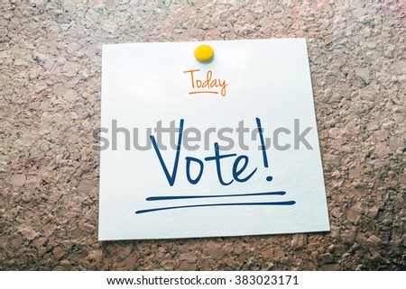 Vote Reminder For Today On Paper Pinned On Cork Board Stock photo ©