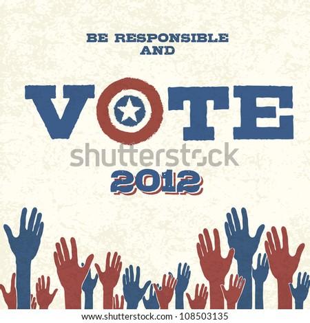 Vote! Retro poster. Raster version.