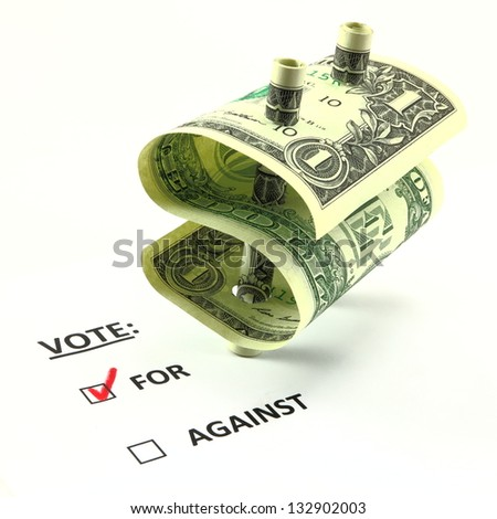 Voting for due to monetary reasons.