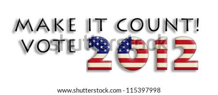 Voting slogan illustration for 2012 election