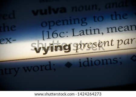 vying word in a dictionary. vying concept, definition.