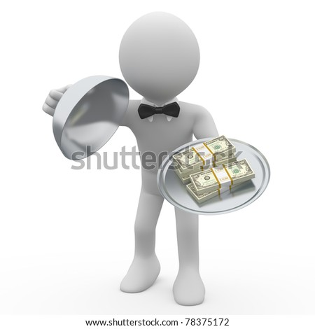 Waiter serving tray five wads of dollars