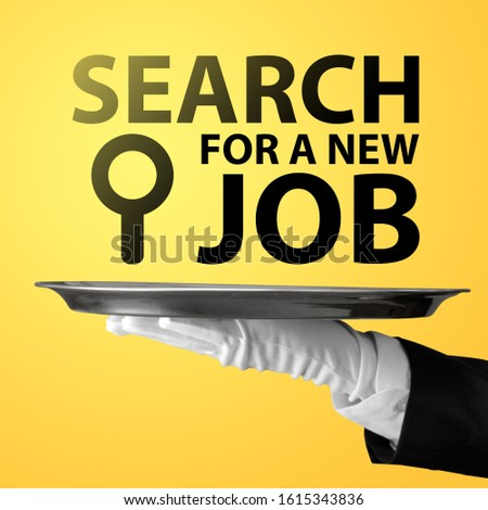 Waiter with the text: search for a new job