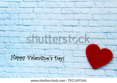 Wall brick background with red heart. Best postcard for lovers! Happy Valentine`s Day. I love you so much!