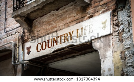 Wall Sign Country Life