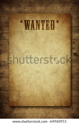 wanted notice paper on old wood background