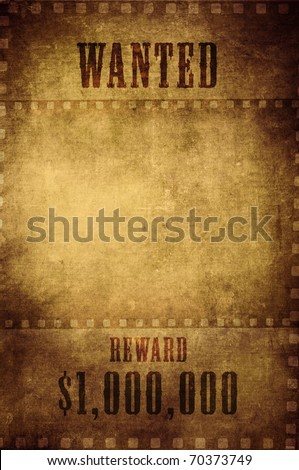 wanted paper sign in grungy film background
