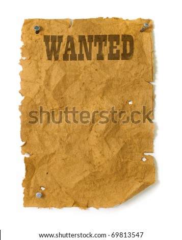 Wanted poster wild west style with nails, torn edges and bullet holes