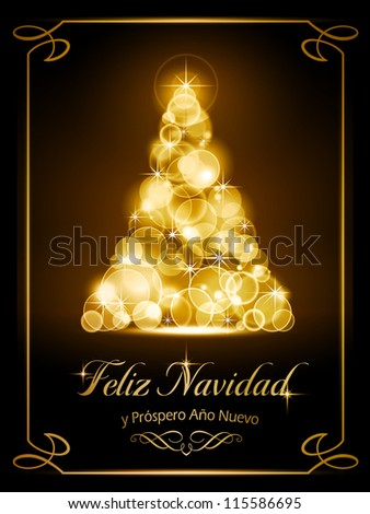 "Warmly sparkling Christmas tree made of our of focus  lights on dark brown background with the text ""Feliz Navidad y Pr�³spero A�±o Nuevo"", Spanish for ""Merry Christmas and a Happy New Year""."