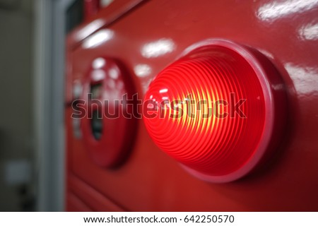 Warning light for electrical control cabinet.