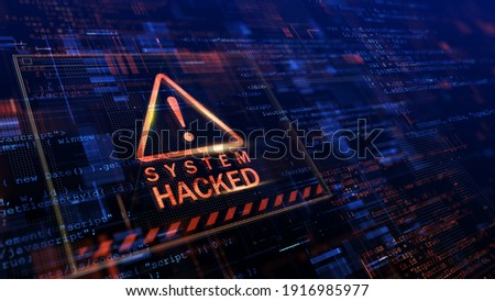 Warning of a system hacked. Virus, cyber attack, malware concept. 3d rendering.