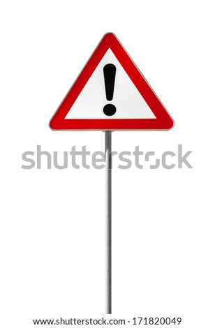 Warning road sign with an exclamation mark isolated on white #171820049
