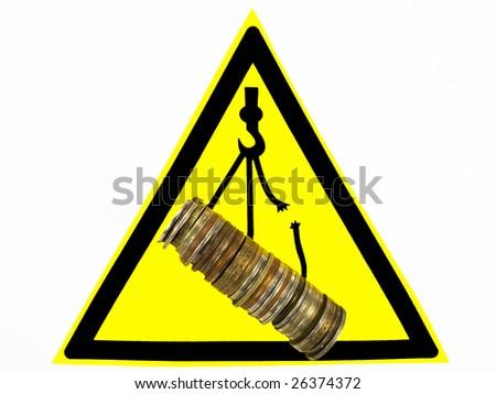 Warning sign. Danger of a falling financial market.
