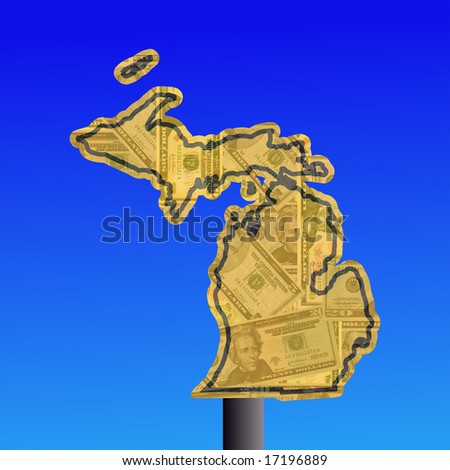 warning sign in shape of Michigan with American dollars