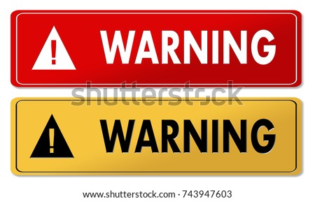 Warning warning panels in 2 colors