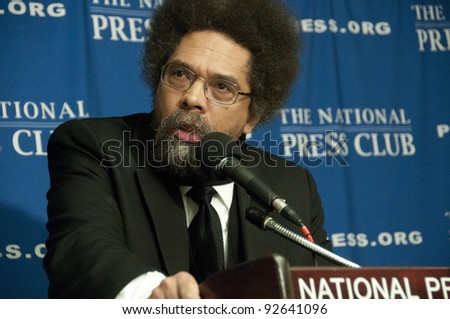 WASHINGTON, DC - JANUARY 12: Philosopher, author, social critic and civil rights activist Cornel West speaks at a press conference at the National Press Club, January 12, 2012, in Washington, DC