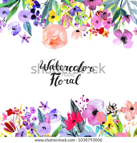 Watercolor Floral Background. Hand painted border of flowers. Good for invitations and greeting cards. Painting isolated on white and brush lettering. Rose, poppy and peony illustration Spring blossom #1038793006