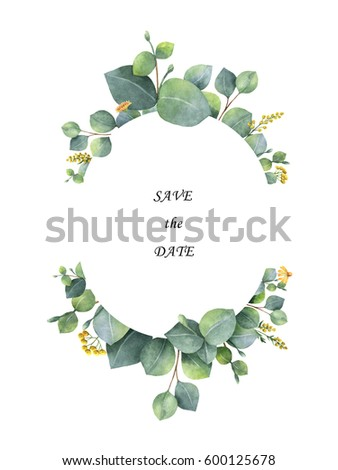 Watercolor hand painted wreath with silver dollar eucalyptus. Healing Herbs for wedding invitation, posters, save the date or greeting design. Spring or summer flowers with space for your text.