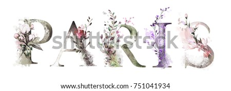 watercolor illustration with wild flowers, herbs - Paris. Cool print on T-shirt. Vintage. Lettering