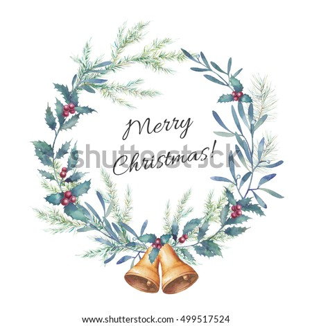 Watercolor Merry Christmas wreath. Hand drawn floral frame with golden bells with traditional plants decor: mistletoe, holly, christmas tree branches. Illustration isolated on white background
