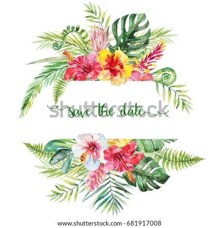 Watercolor tropical floral illustration - flower and leaf arrangement border frame for wedding, anniversary, birthday, invitations, cards, dates, etc. Save the date!