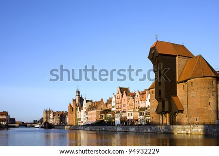 Waterfront of the Old Town along the river Motlawa in Gdansk, Poland, on the right side of the image The Crane (Polish: Zuraw)