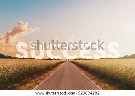 way to success, success concept , road and text