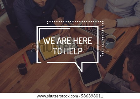 WE ARE HERE TO HELP CONCEPT #586398011