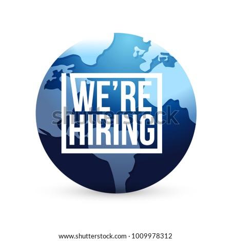 we are hiring international globe sign concept illustration design isolated over white