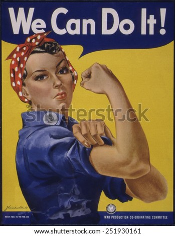 We Can Do It!\' World War 2 poster boosting morale of American women contributing to the war effort. It was created by J. Howard Miller for Westinghouse Company in 1942.