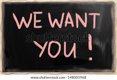 we want you with a chalk on blackboard